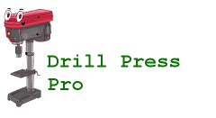 Drill Press Pro - Tool Reviews & Guides