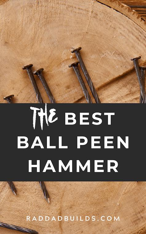 The Best Ball Peen Hammer Reviews
