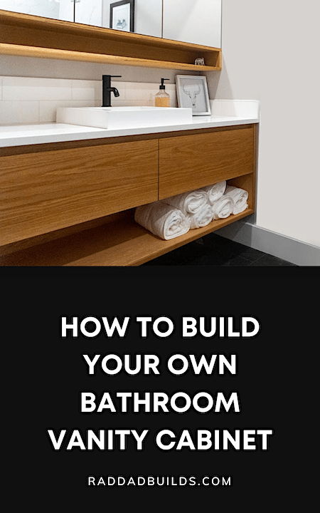 How To Build Your Own Bathroom Vanity Cabinet DIY