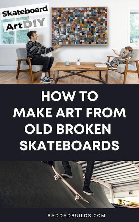 how to make art from broken skateboards